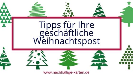 Tipps geschäftliche Weihnachtspost